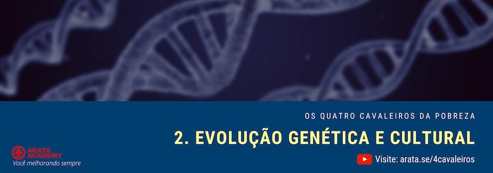 Evolução genética e cultural
